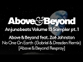 Above & Beyond feat. Zoë Johnston - No One On Earth (Gabriel & Dresden Remix) [A&B Respray]