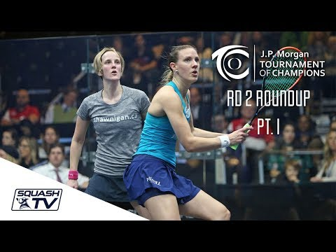 Squash: Tournament of Champions 2018 - Women's Rd 2 Roundup [Pt.1]