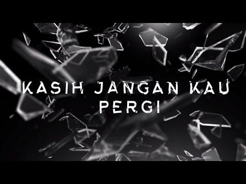 YURA YUNITA - Kasih Jangan Kau Pergi (Official Lyric Video) (видео)