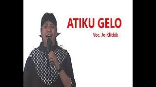 """Video Lagu terbaru dari Jo Klitik """"ATIKU GELO"""" MP3, 3GP, MP4, WEBM, AVI, FLV Januari 2018"""