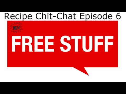 Recipe Chit-Chat Episode 6 - 6 NEW Giveaways!