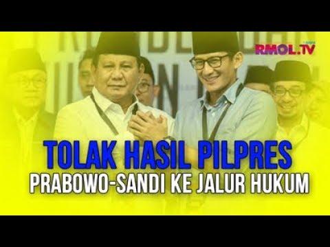 Tolak Hasil Pilpres, Prabowo-Sandi Ke Jalur Hukum
