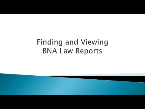 Browsing Bloomberg BNA Law Reports
