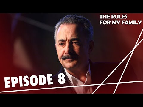 The Rules, for My Family - Episode 8