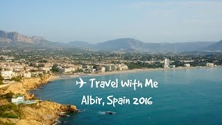 Albir Spain  City pictures : Travel With Me: Albir, Spain 2016