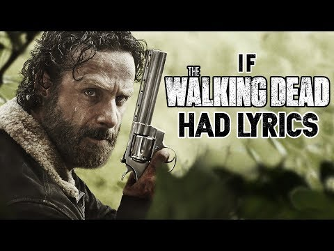 If The Walking Dead Theme Song Had Lyrics