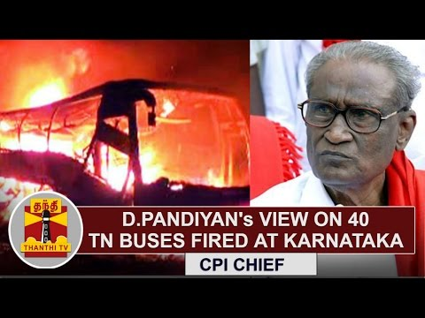 CPI-Chief-D-Pandians-View-on-40-Tamil-Nadu-Buses-fired-at-Karnataka