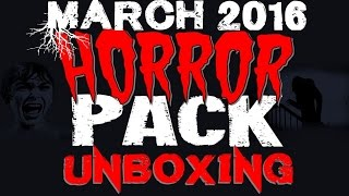 March 2016 Horror Pack Unboxing