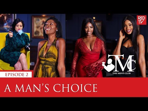 THE MEN'S CLUB / EPISODE 2 / A MAN'S CHOICE