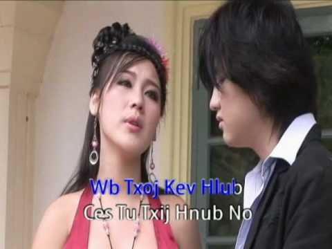 Hmong song- Cia Plam Raws Txoj Hmoo- Ntxhuav Yaj Maiv Vaj (видео)