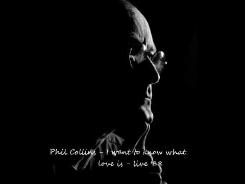 Tekst piosenki Phil Collins - I Want to Know What Love Is po polsku