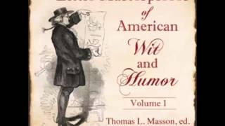 Little Masterpieces of American Wit and Humor (FULL Audiobook)