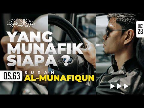 SURAH AL-MUNAFIQUN - Muzammil Hasballah