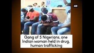 Rachakonda (Telangana), July 25 (ANI): At least six people, including five Nigerian nationals and one Indian woman, were apprehended for indulging in procuring and supplying of drugs along with running an organised human trafficking racket in the Rachakonda area near Hyderabad. --------------------------------------Subscribe now! Enjoy and stay connected with us!!☛ Visit our Official website: http://www.aninews.in/☛ Follow ANI News : https://twitter.com/ani_news☛ Like us: https://www.facebook.com/ANINEWS.IN☛ Send your suggestions/Feedback: shrawankp@aniin.com