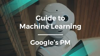 Download Video Beginner's Guide to Machine Learning by Google's Product Manager MP3 3GP MP4