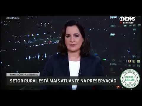 Globo News: Setor rural está mais atuante na preservação ambiental