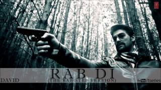 Neil Nitin Mukesh - Rab Di (The Rab Step Version) - David