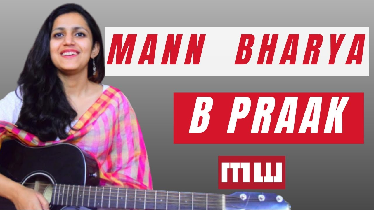 Mann Bharya Guitar Lesson | Easy Guitar Chords | B Praak | Jaani | Punjabi Songs | Music Wale