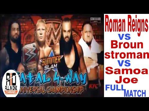 Roman Reigns vs. Braun Strowman vs. Samoa Joe - Triple Threat full Match: Raw, July 31, 2017