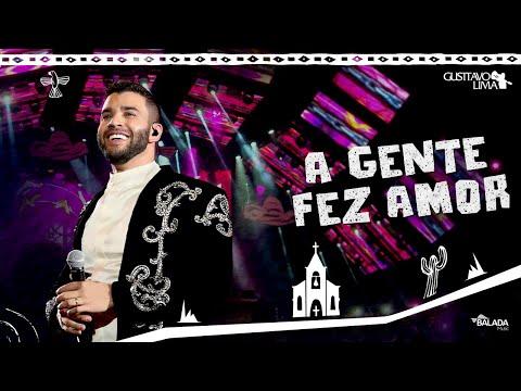 Gusttavo Lima – A Gente Fez Amor - DVD O Embaixador In Cariri (Ao Vivo)