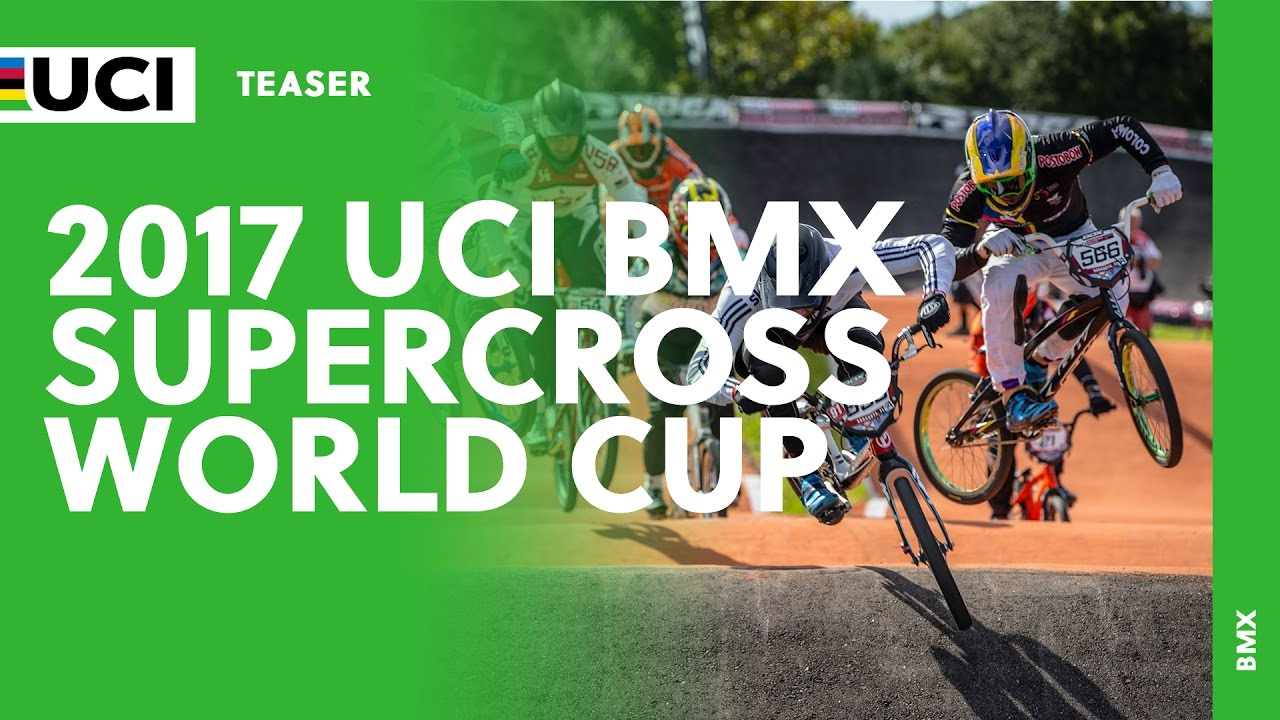 BMX SUPERCROSS WORLD CUP 2017