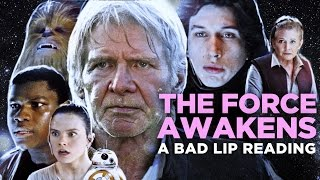 "Video ""THE FORCE AWAKENS: A Bad Lip Reading"" (Featuring Mark Hamill as Han Solo) MP3, 3GP, MP4, WEBM, AVI, FLV Maret 2018"