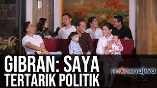 "Video Rahasia Keluarga Jokowi: Gibran, ""Saya Tertarik Politik"" (Part 5) | Mata Najwa MP3, 3GP, MP4, WEBM, AVI, FLV Januari 2019"
