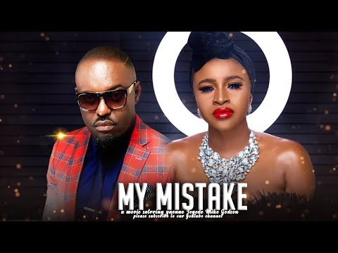 MY MISTAKE - LATEST 2020 NOLLYWOOD MOVIES | 2020 LATEST NOLLYWOOD BLOCKBUSTER