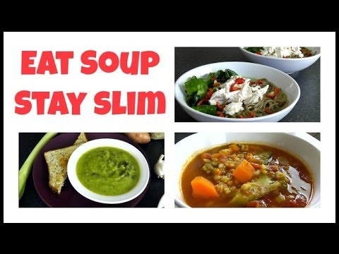 Eat Soup & Stay Slim (Lose Weight Recipes)