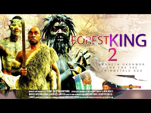 Forest King 2 - 2014 Latest Nigerian Nollywood Movies