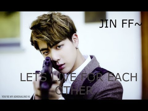 (BTS Jin ff~) - Lets live for each other {Ep 6 - Help me breathe}