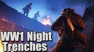 Battlefield 1 Nivelle Nights New Map Gameplay - World War 1 Trench Warfare Map at Night (BF1 In the Name of The Tsar News)...