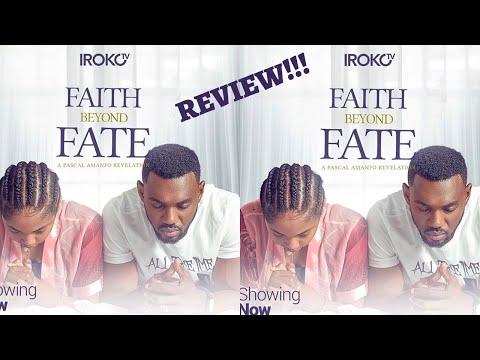 FAITH BEYOND FATE | IROKOTV NIGERIAN MOVIE (REVIEW) |