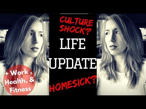 QUICK LIFE UPDATE!  Missing Home, Cultureshock, Working Full Time, & Fitness Goals