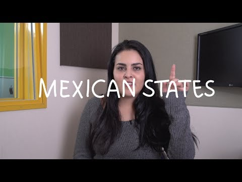 Weekly Mexican Spanish Words with Alex - Mexican States