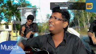 Wayamba Yaduma - Enosh Perera