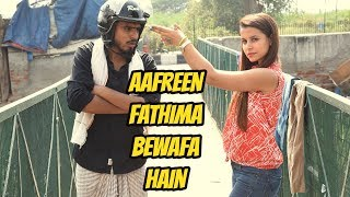 Video Aafreen Fathima Bewafa Hai- Amit Bhadana MP3, 3GP, MP4, WEBM, AVI, FLV Oktober 2017