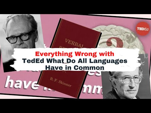 TedEd, Don't blame Behaviorism for Chomsky's failure! Skinner's behaviorist approach to language