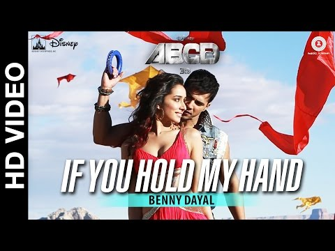 If You Hold My Hand - Disneys ABCD 2