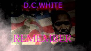 Remember - A Tribute To Dr. Martin Luther King, Jr.