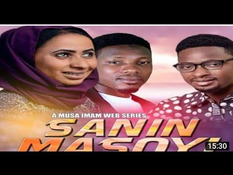 SANIN MASOYI [ EPISODE 2 ]  A LOVE STORY