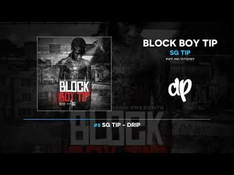 SG Tip - Block Boy Tip (FULL MIXTAPE + DOWNLOAD)