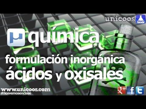 Inorganica 04 Acidos polihidratados y Oxisales unicoos quimica