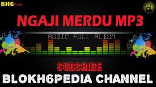 MP3 Ngaji Merdu.....