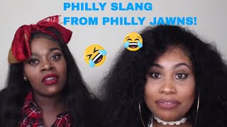PHILLY SLANG : Talk Like You're From Philly (w/ 2 PHILLY JAWNS)