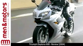 1. Triumph Daytona 600 - Review (2004)