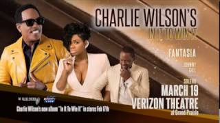 """Charlie Wilson's """"In It To Win It"""" Tour with Fantasia and Johnny Gill"""
