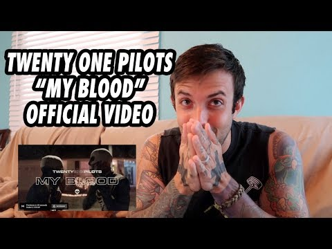 Video twenty one pilots: My Blood [Official Video] REACTION download in MP3, 3GP, MP4, WEBM, AVI, FLV January 2017
