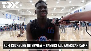 Kofi Cockburn Interview - Pangos All American Camp