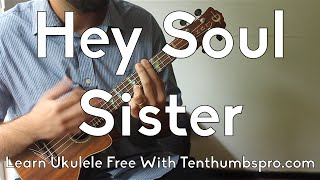 Hey Soul Sister - Train-  Ukulele Tutorial - Learn Ukuele Songs w/Play-A-Long and Strum Pattern